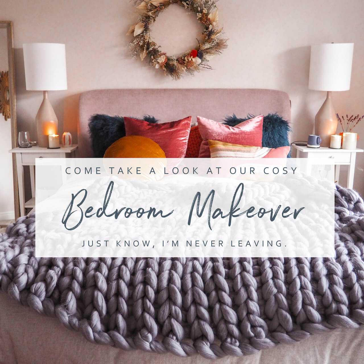 Cosy Bedroom Makeover